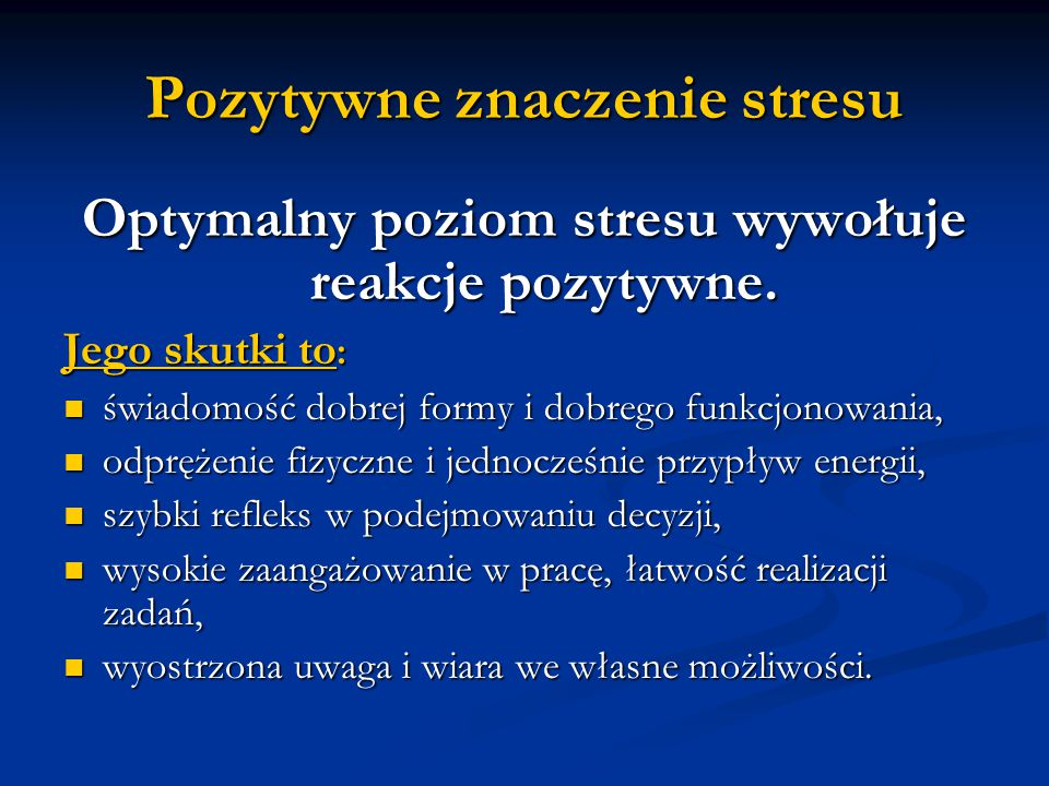 Pozytywne znaczenie stresu