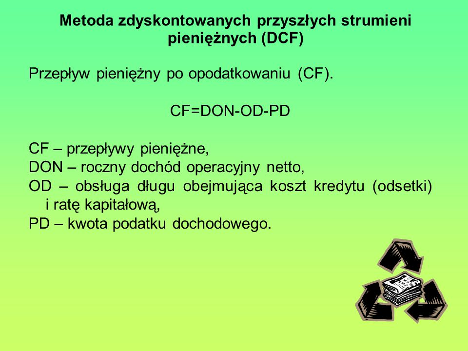 Metoda zdyskontowanych przyszłych strumieni pieniężnych (DCF)