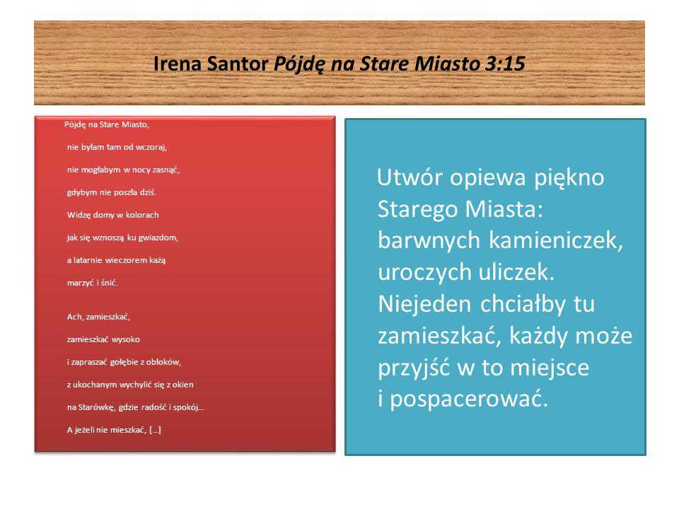 Irena Santor Pójdę na Stare Miasto 3:15