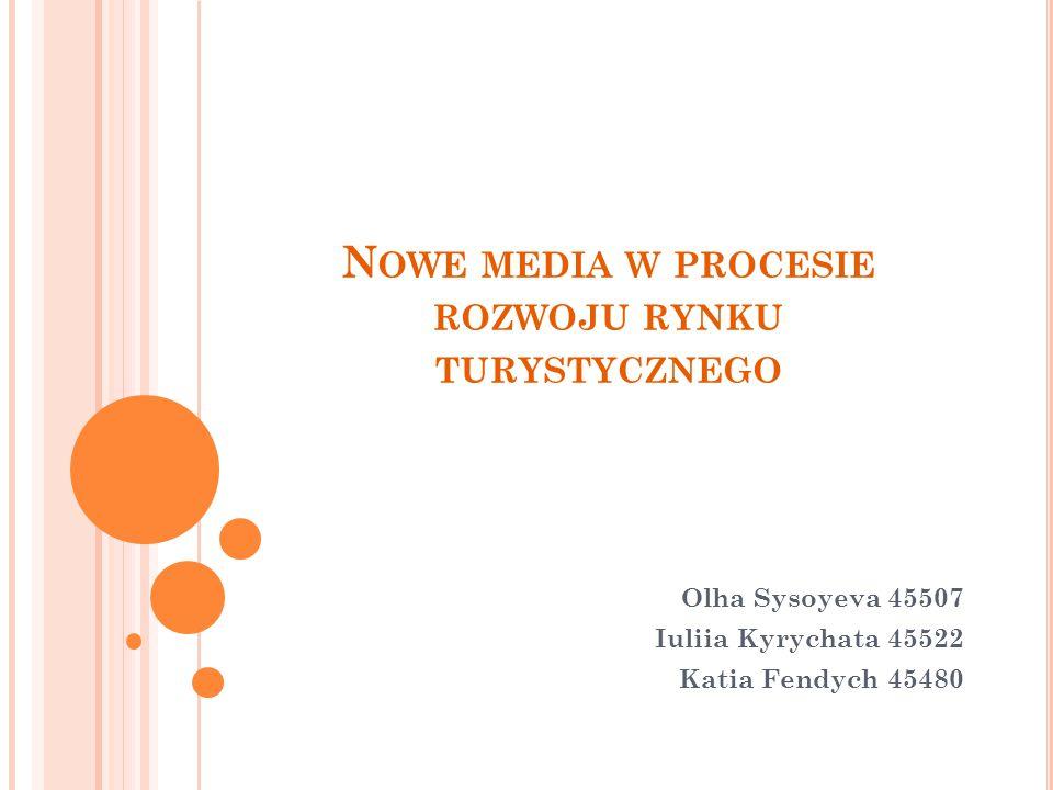 Nowe media w procesie rozwoju rynku turystycznego