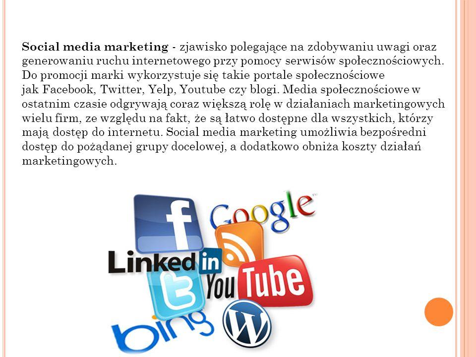 Social media marketing - zjawisko polegające na zdobywaniu uwagi oraz generowaniu ruchu internetowego przy pomocy serwisów społecznościowych.