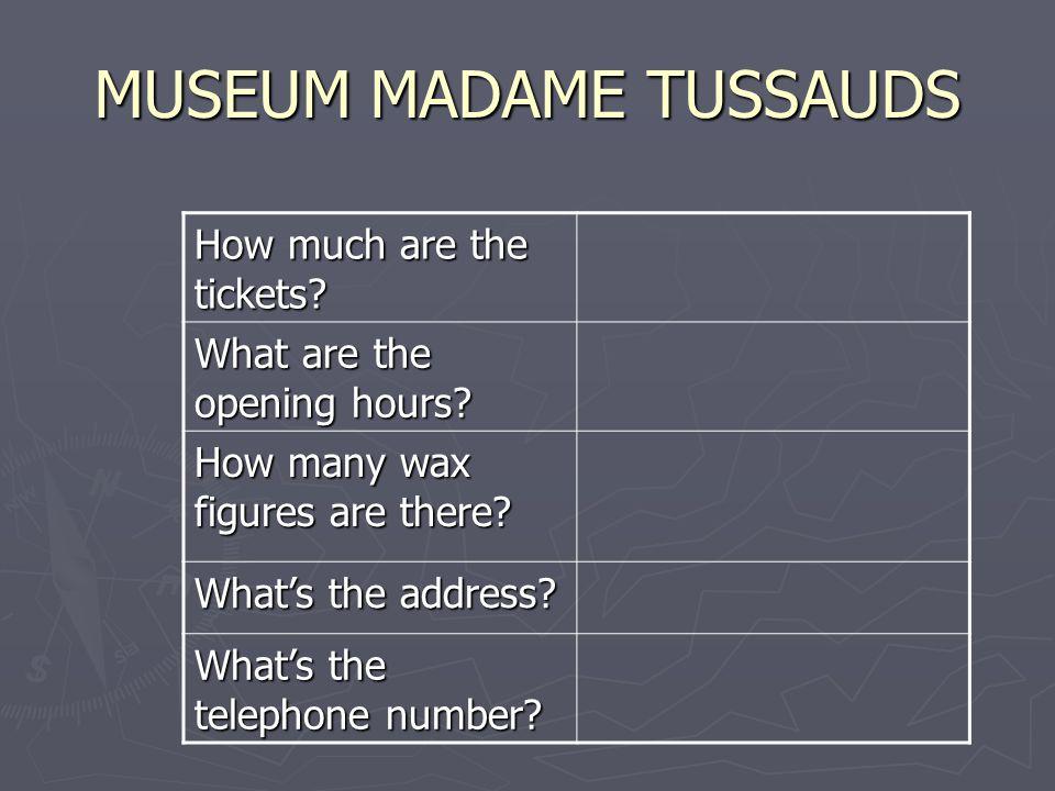 MUSEUM MADAME TUSSAUDS
