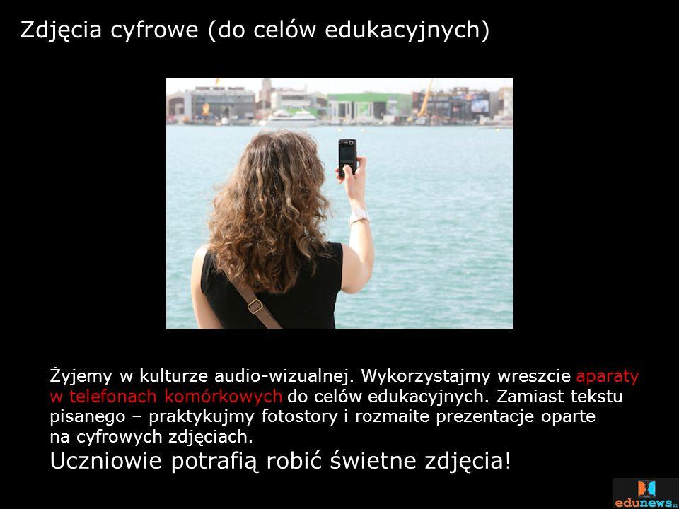 Zdjęcia cyfrowe (do celów edukacyjnych)