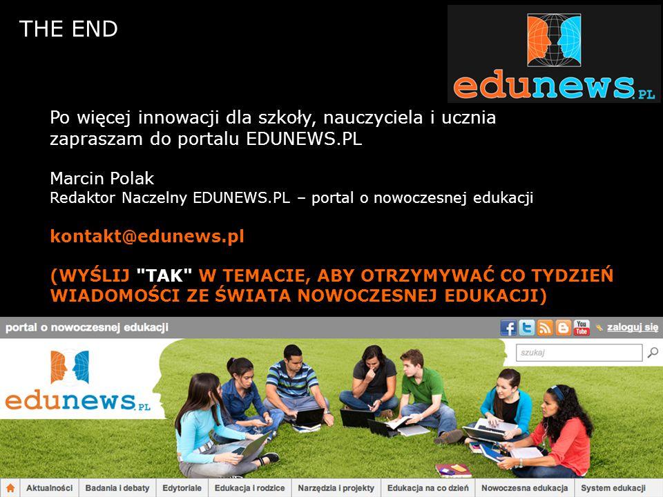 THE END Po więcej innowacji dla szkoły, nauczyciela i ucznia