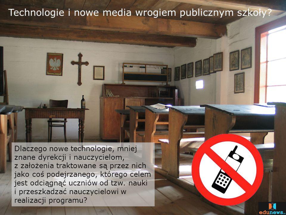 Technologie i nowe media wrogiem publicznym szkoły