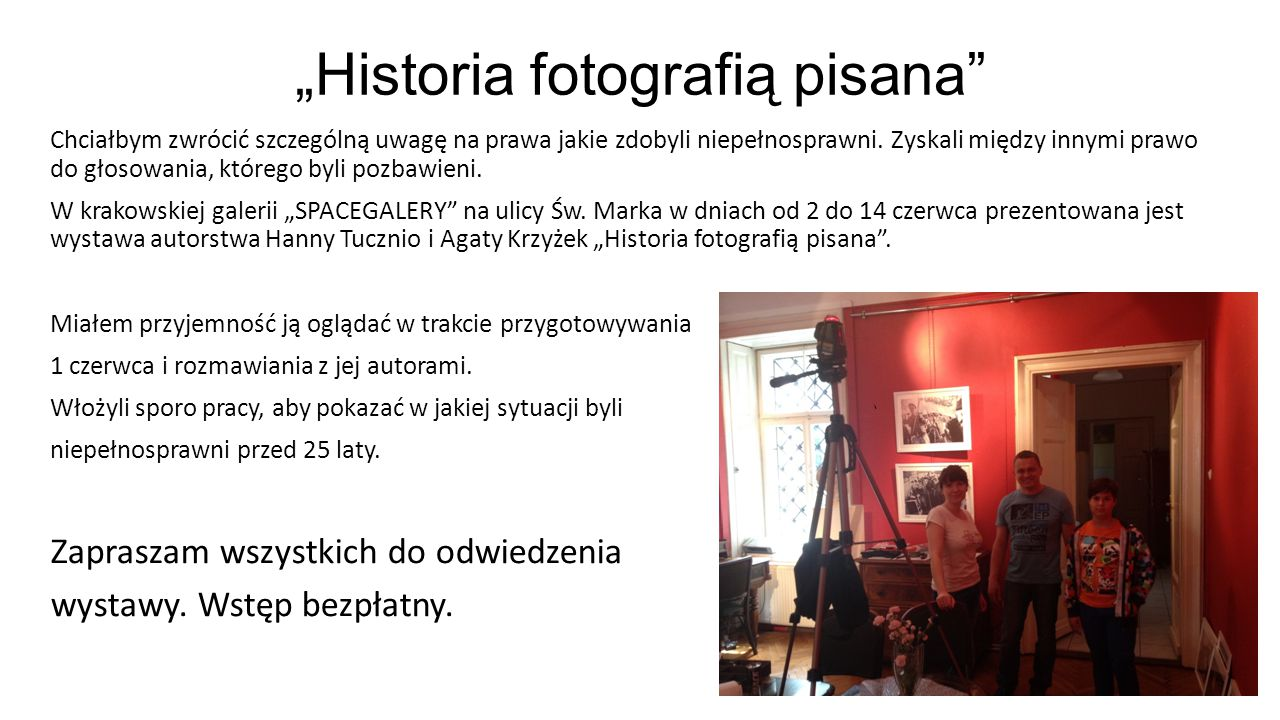 """Historia fotografią pisana"
