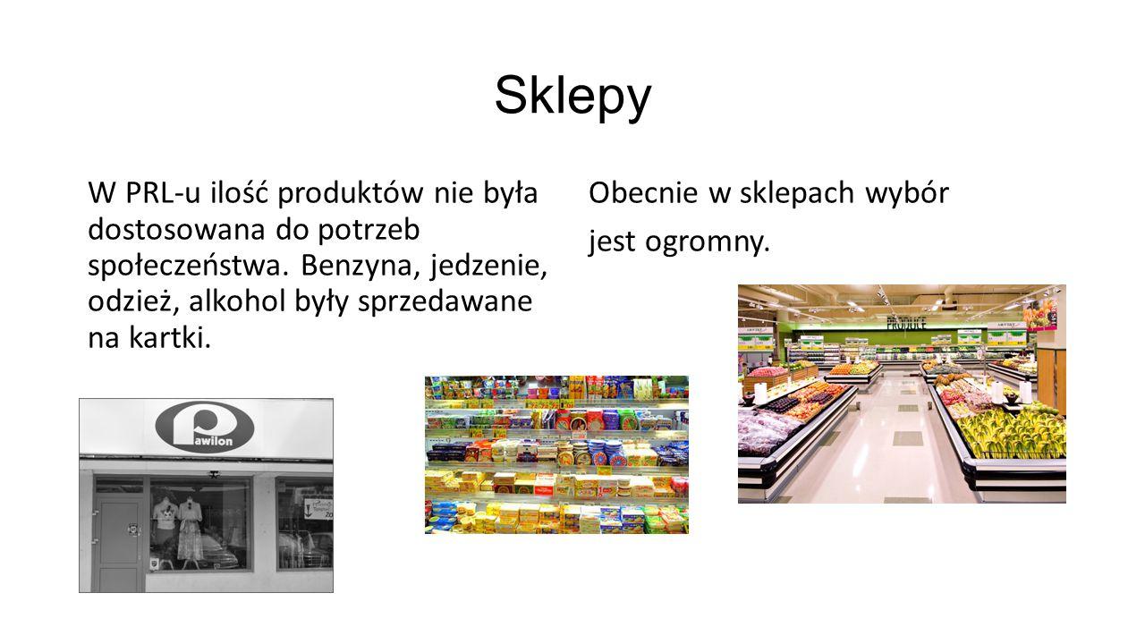 Sklepy W PRL-u ilość produktów nie była dostosowana do potrzeb społeczeństwa. Benzyna, jedzenie, odzież, alkohol były sprzedawane na kartki.