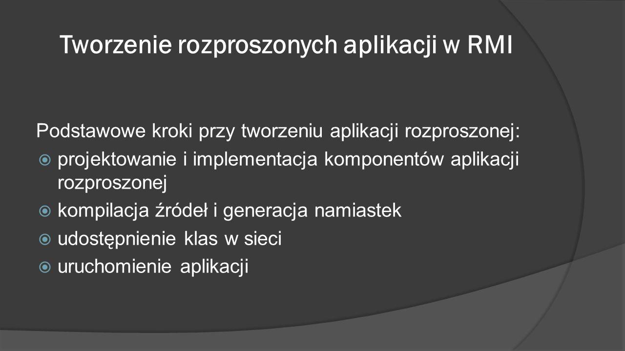 Tworzenie rozproszonych aplikacji w RMI
