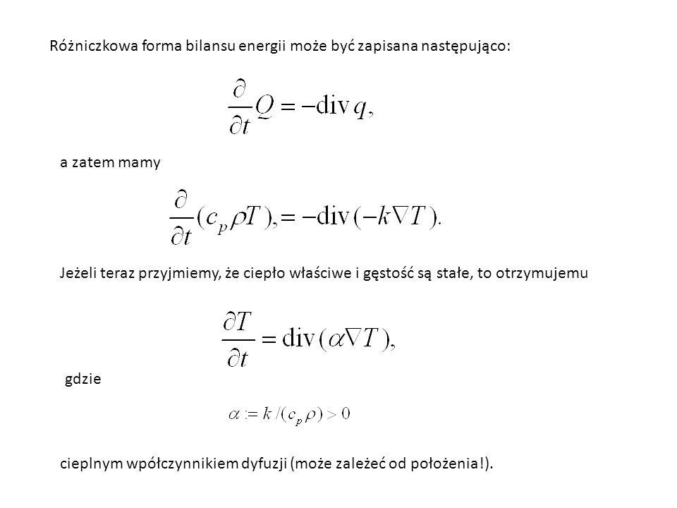 Różniczkowa forma bilansu energii może być zapisana następująco: