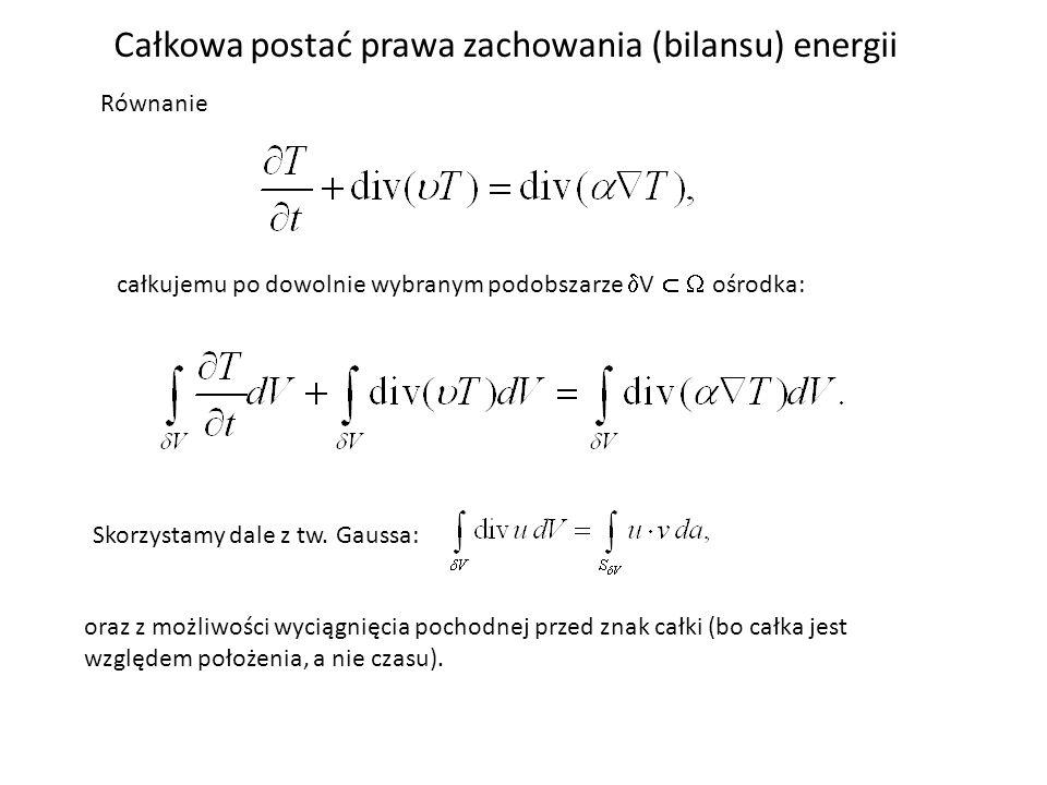 Całkowa postać prawa zachowania (bilansu) energii