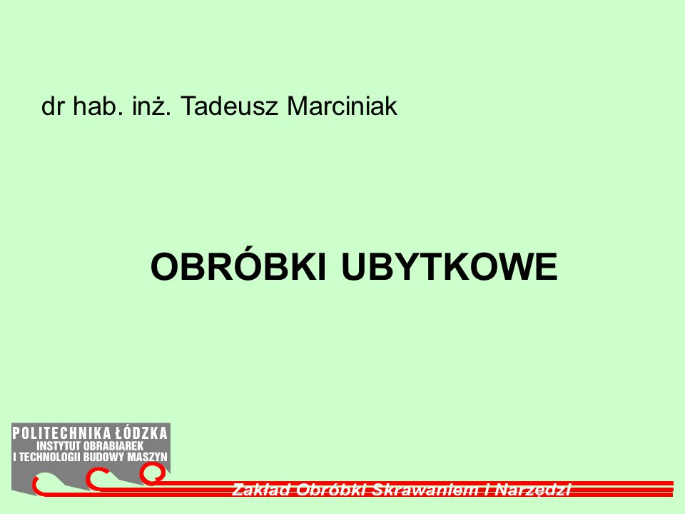 dr hab. inż. Tadeusz Marciniak