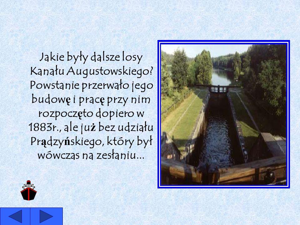 Jakie były dalsze losy Kanału Augustowskiego