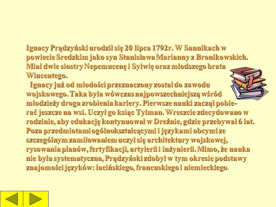 Ignacy Prądzyński urodził się 20 lipca 1792r