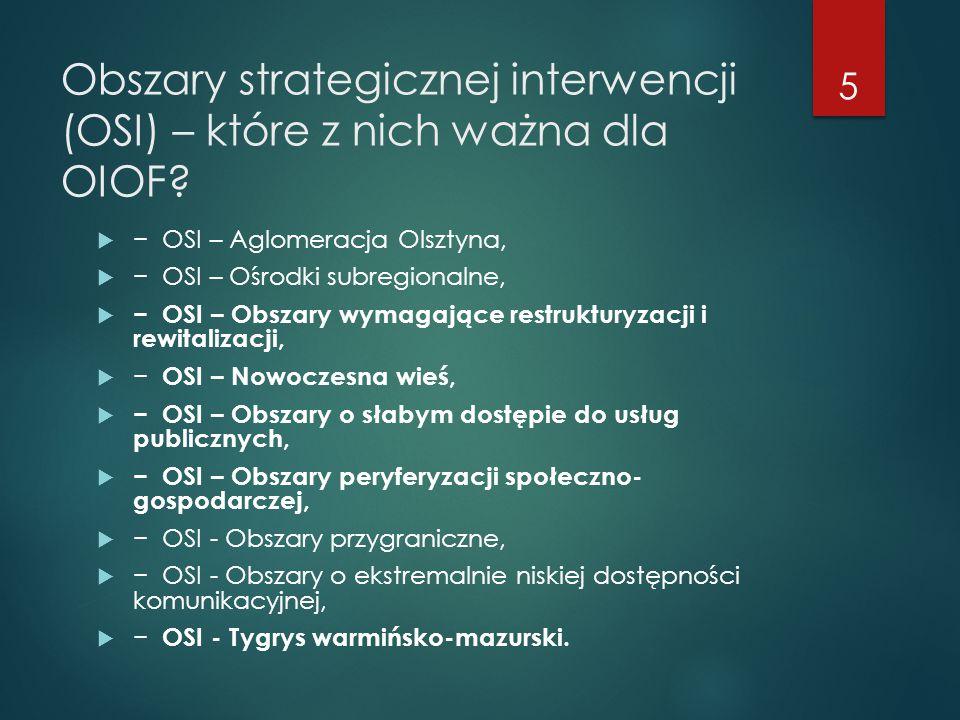 Obszary strategicznej interwencji (OSI) – które z nich ważna dla OIOF
