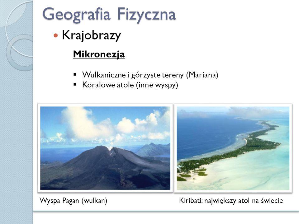 Geografia Fizyczna Krajobrazy Mikronezja