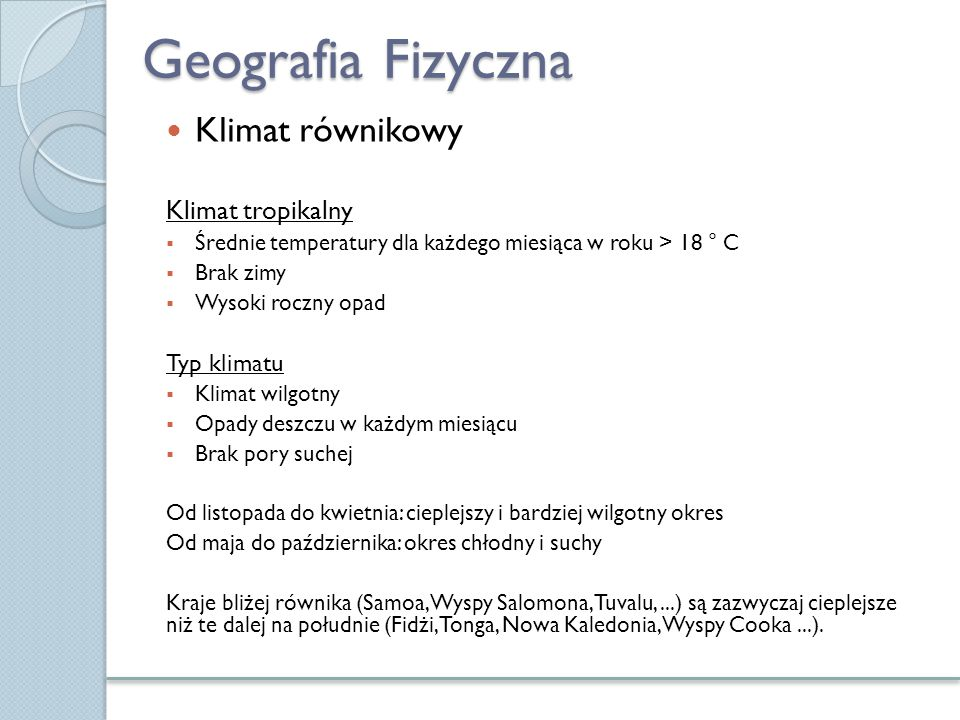 Geografia Fizyczna Klimat równikowy Klimat tropikalny Typ klimatu