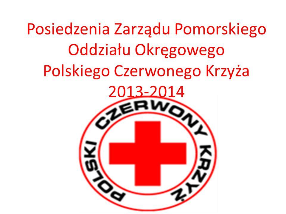 Posiedzenia Zarządu Pomorskiego Oddziału Okręgowego Polskiego Czerwonego Krzyża 2013-2014