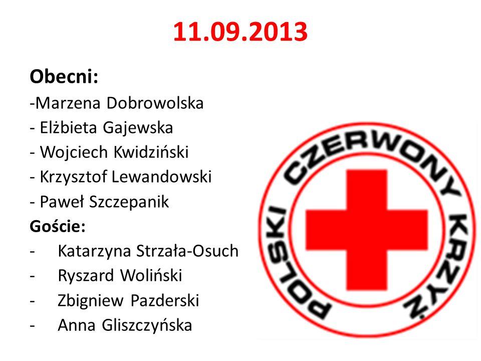 11.09.2013 Obecni: -Marzena Dobrowolska - Elżbieta Gajewska
