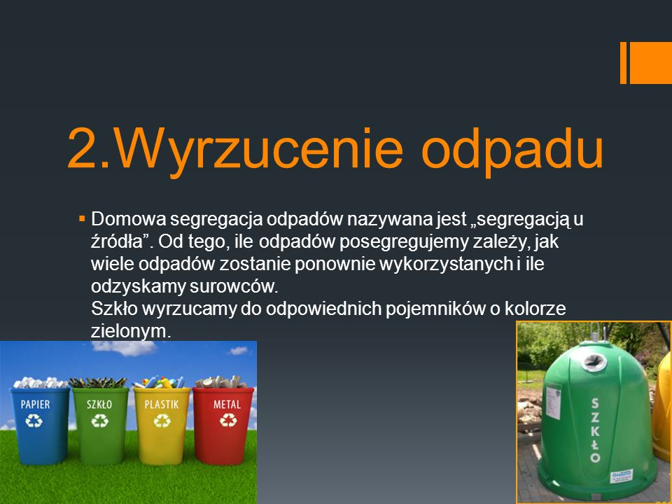2.Wyrzucenie odpadu