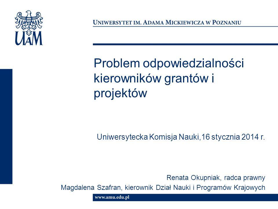 Problem odpowiedzialności kierowników grantów i projektów