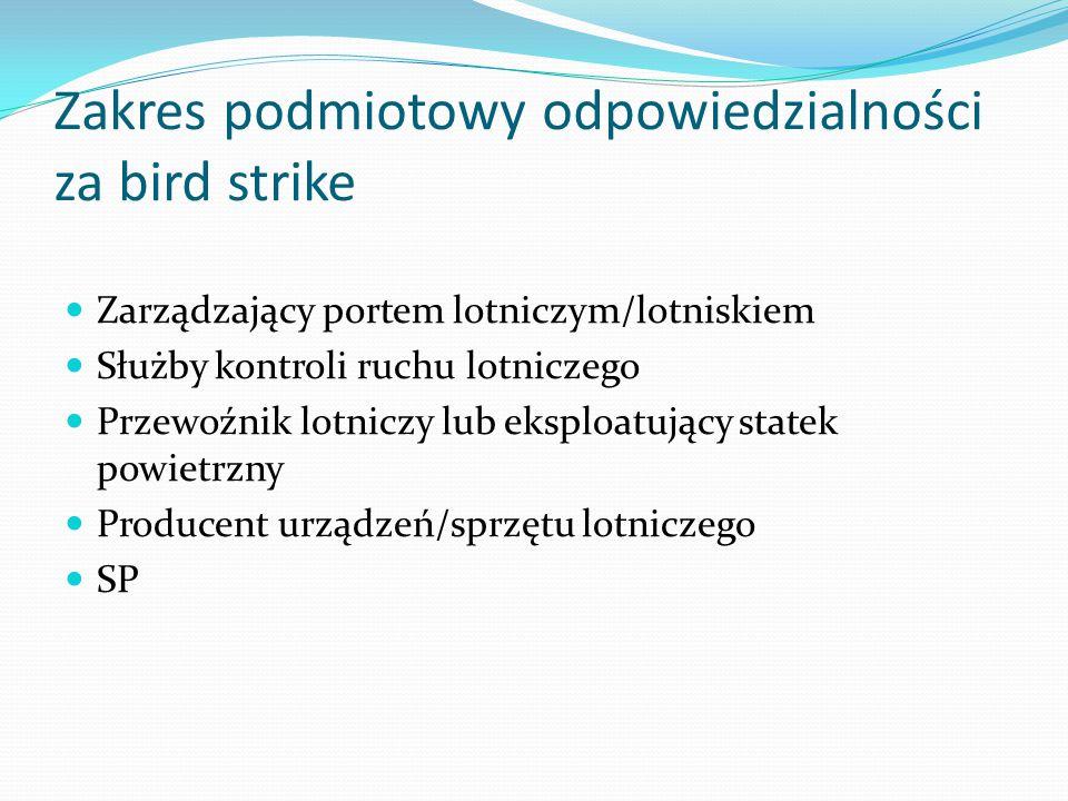 Zakres podmiotowy odpowiedzialności za bird strike