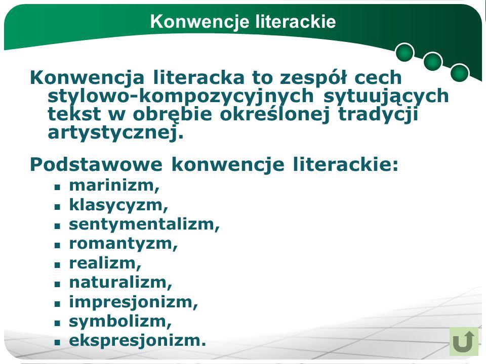 Podstawowe konwencje literackie: