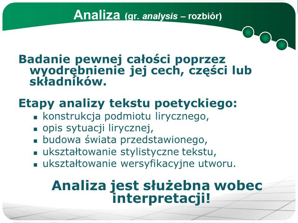 Analiza (gr. analysis – rozbiór)