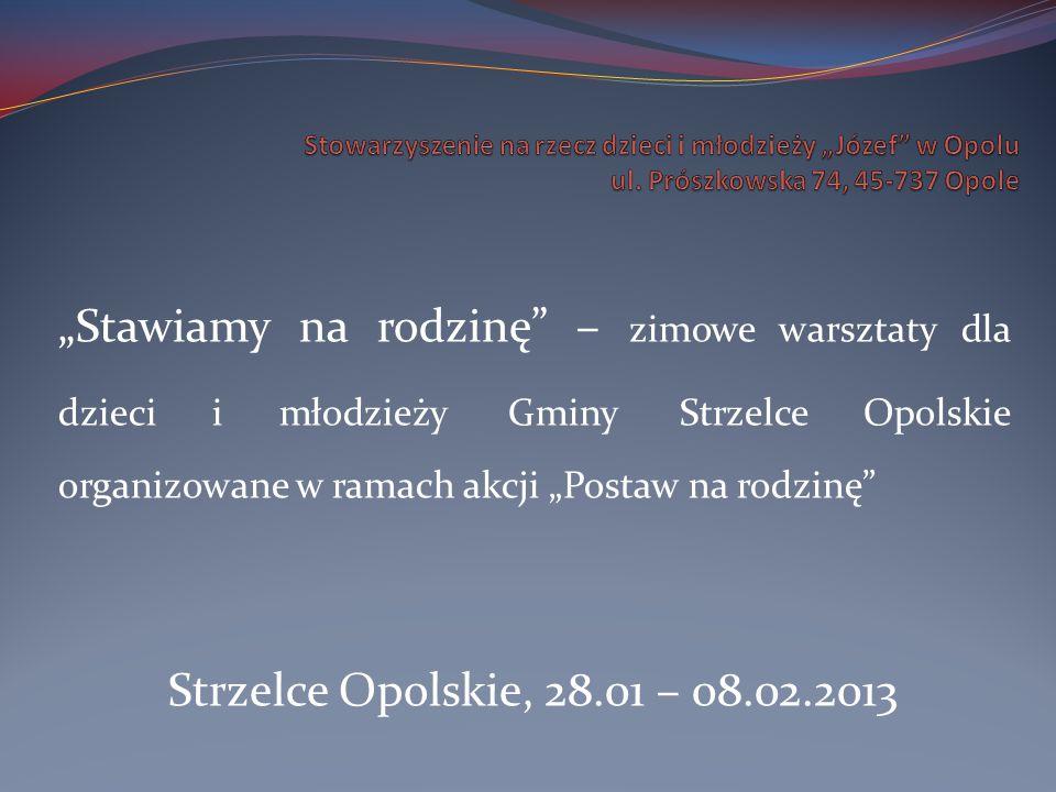"""Stowarzyszenie na rzecz dzieci i młodzieży """"Józef w Opolu ul"""