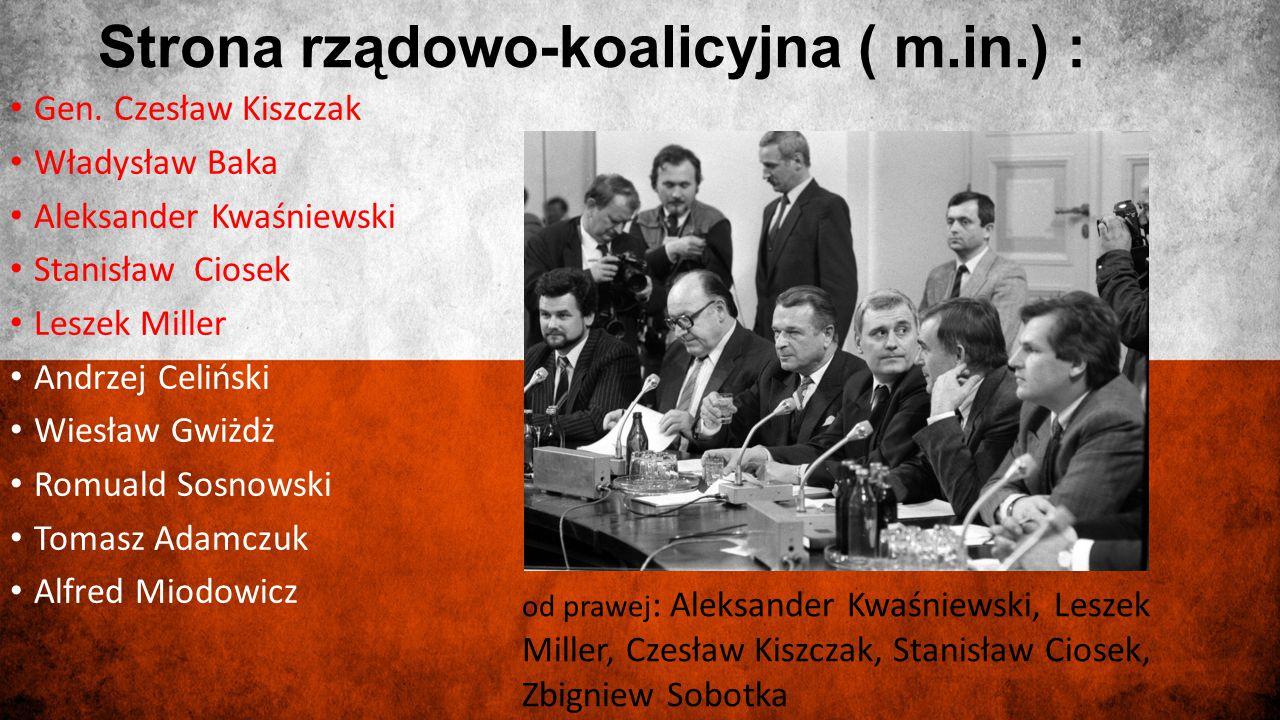 Strona rządowo-koalicyjna ( m.in.) :