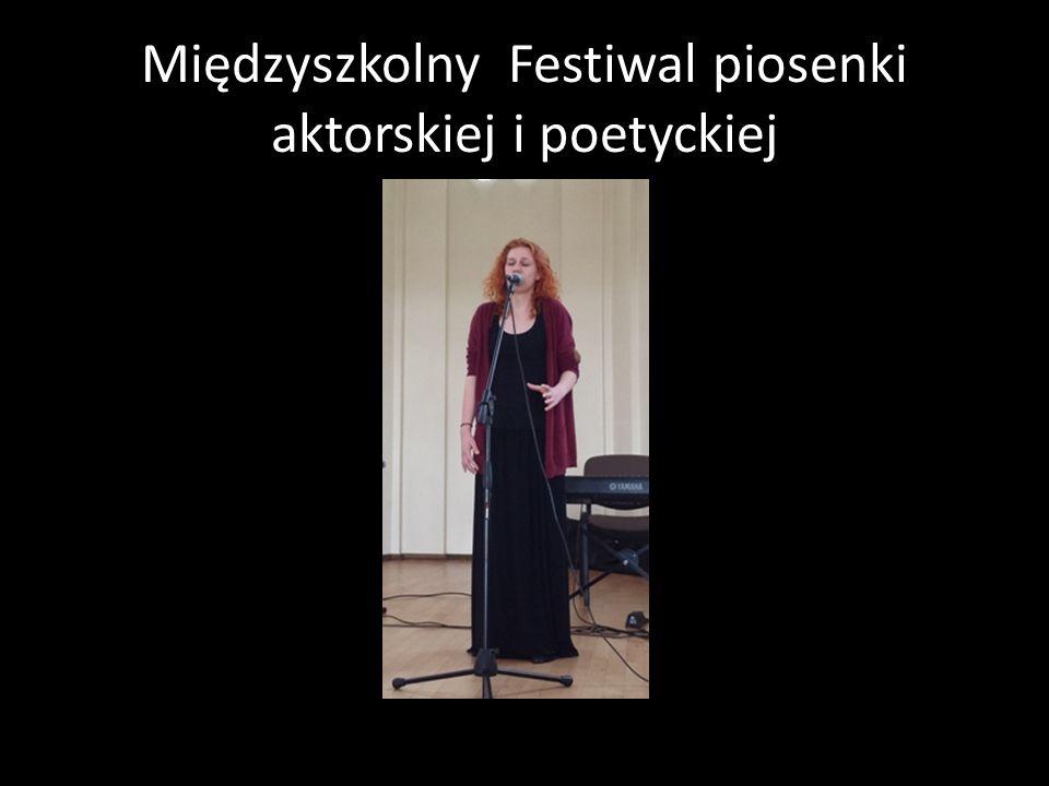 Międzyszkolny Festiwal piosenki aktorskiej i poetyckiej