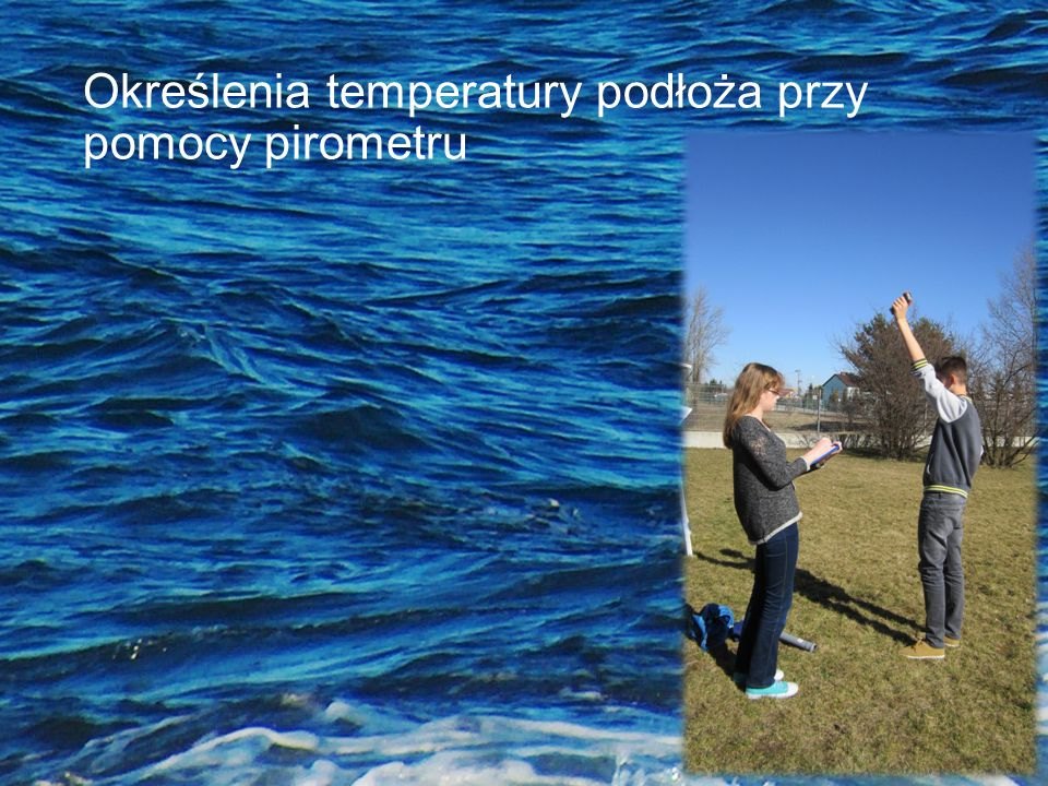 Określenia temperatury podłoża przy pomocy pirometru