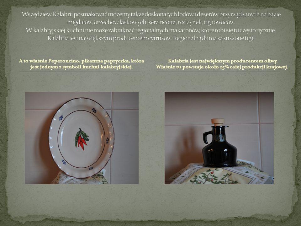 Kalabria jest największym producentem oliwy.