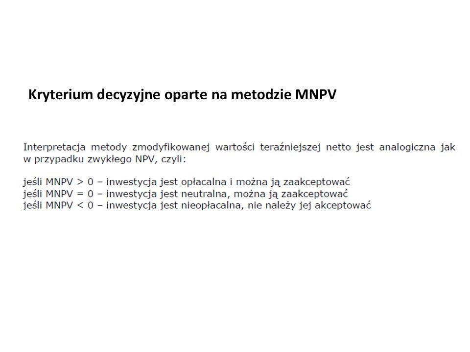 Kryterium decyzyjne oparte na metodzie MNPV