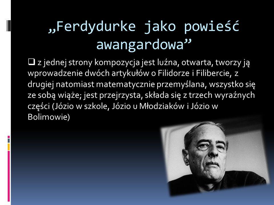 """""""Ferdydurke jako powieść awangardowa"""
