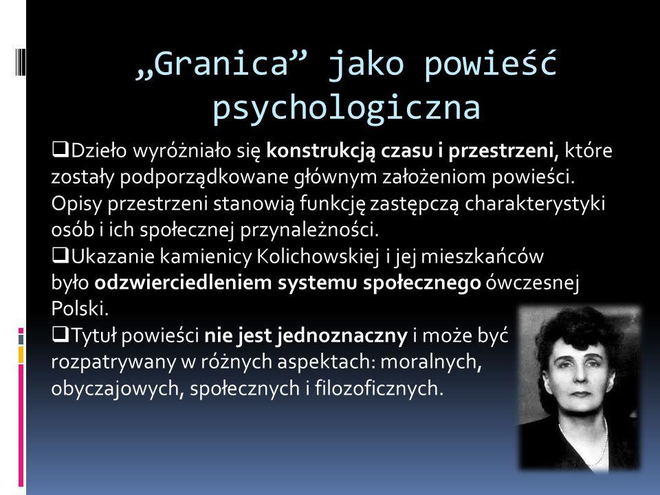 """""""Granica jako powieść psychologiczna"""