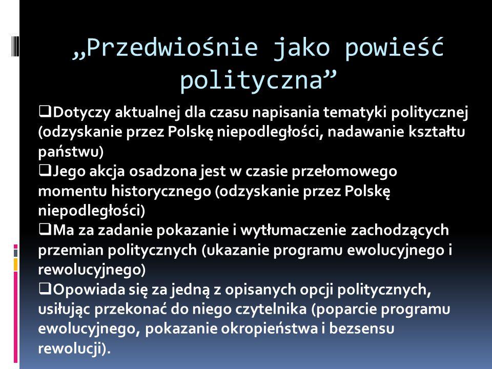 """""""Przedwiośnie jako powieść polityczna"""