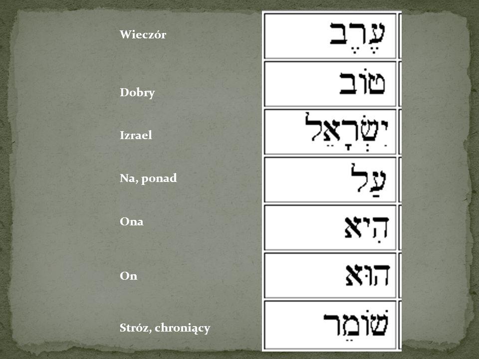 Wieczór Dobry Izrael Na, ponad Ona On Stróz, chroniący