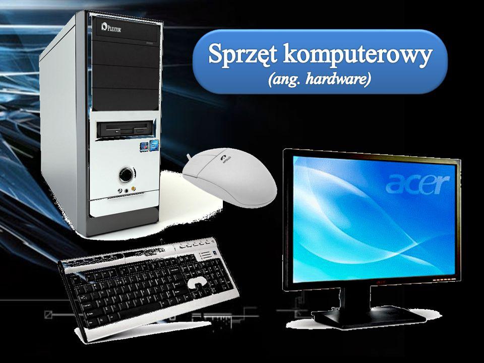 Sprzęt komputerowy (ang. hardware)