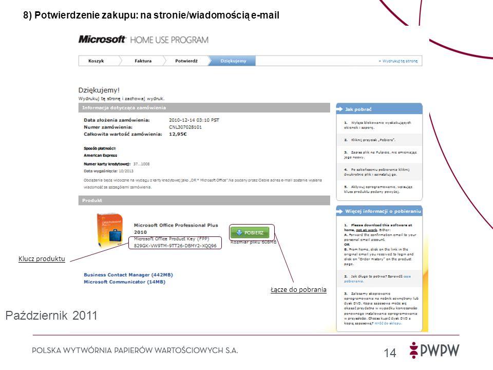 8) Potwierdzenie zakupu: na stronie/wiadomością e-mail