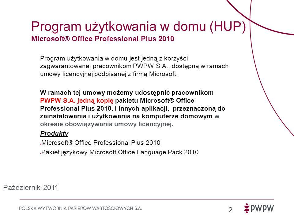 Program użytkowania w domu (HUP) Microsoft® Office Professional Plus 2010
