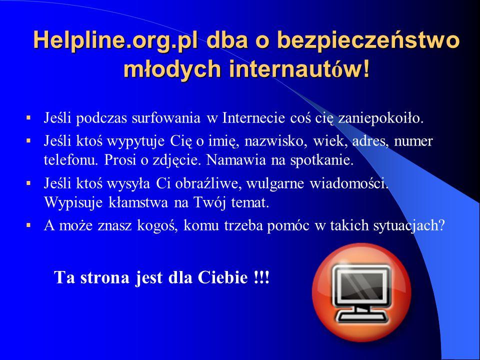 Helpline.org.pl dba o bezpieczeństwo młodych internautów!