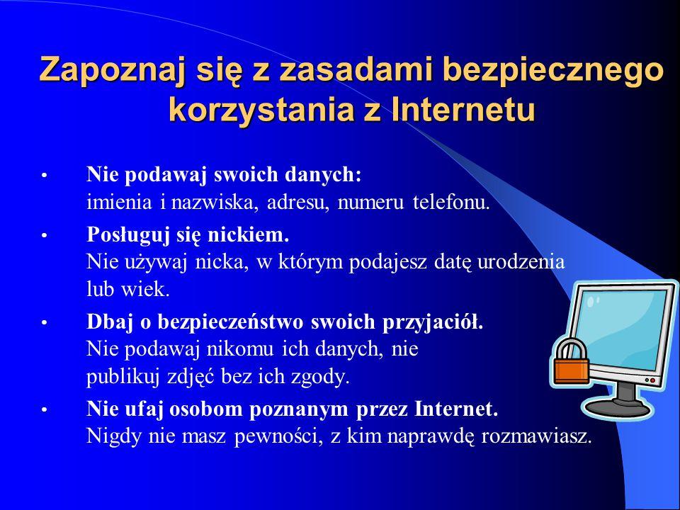 Zapoznaj się z zasadami bezpiecznego korzystania z Internetu