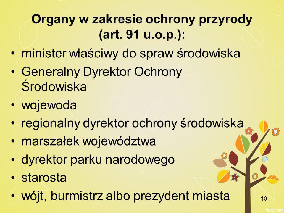 Organy w zakresie ochrony przyrody (art. 91 u.o.p.):