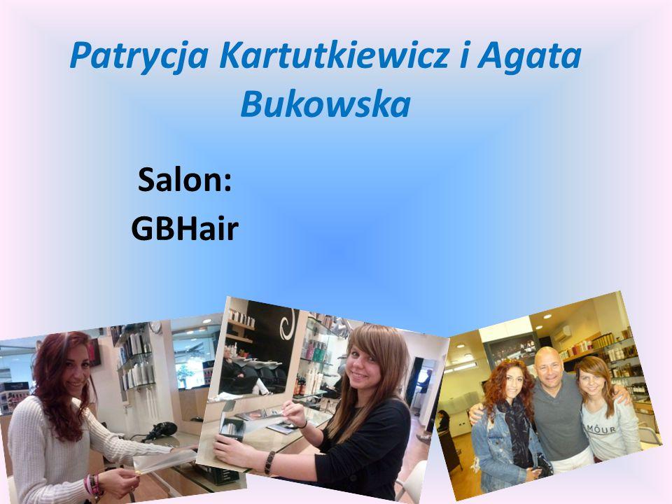 Patrycja Kartutkiewicz i Agata Bukowska