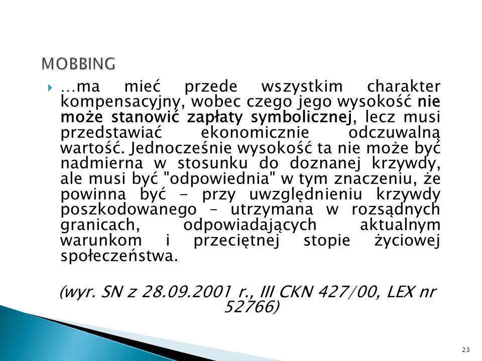 (wyr. SN z 28.09.2001 r., III CKN 427/00, LEX nr 52766)