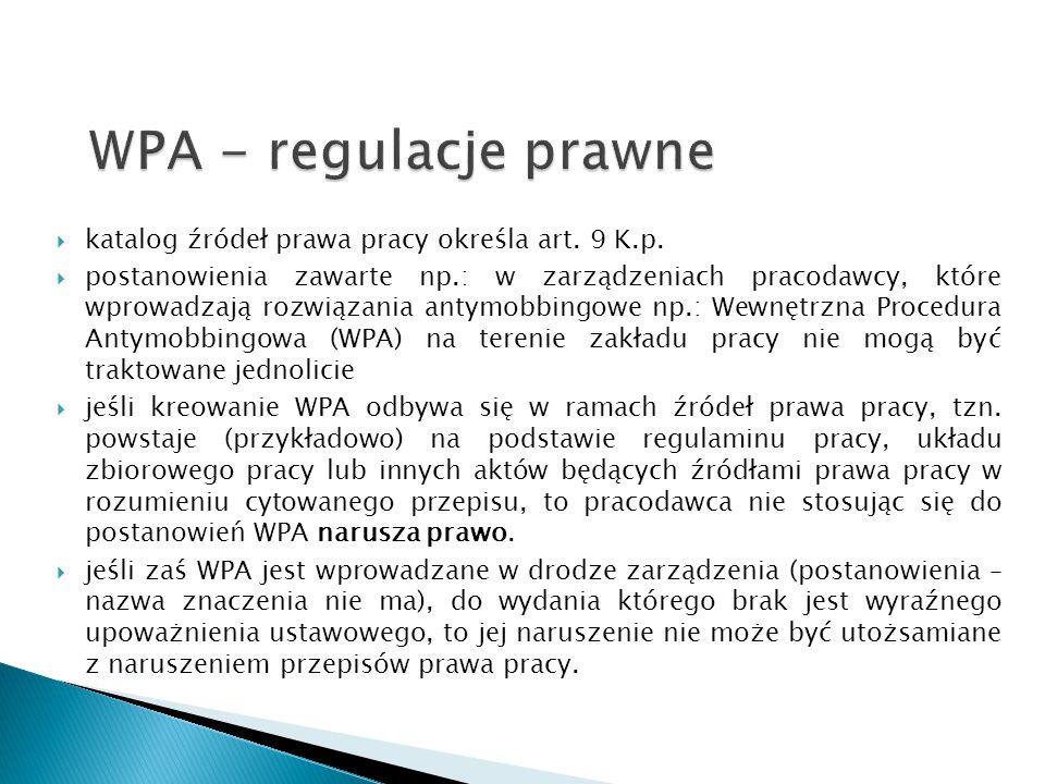 WPA - regulacje prawne katalog źródeł prawa pracy określa art. 9 K.p.