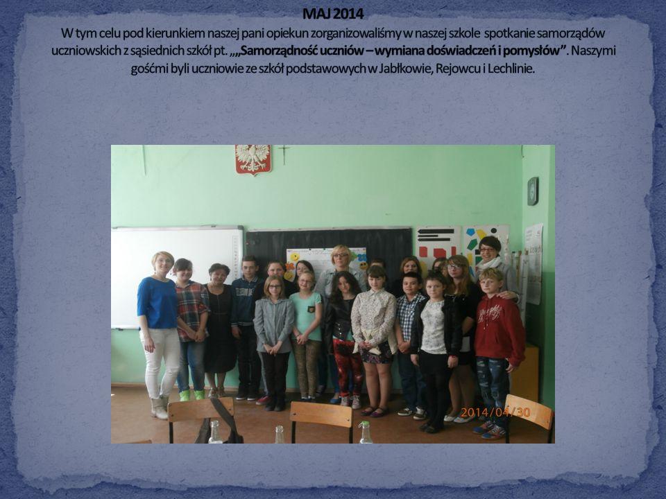 MAJ 2014 W tym celu pod kierunkiem naszej pani opiekun zorganizowaliśmy w naszej szkole spotkanie samorządów uczniowskich z sąsiednich szkół pt.