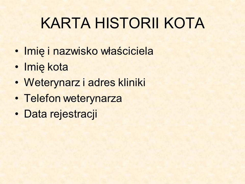KARTA HISTORII KOTA Imię i nazwisko właściciela Imię kota