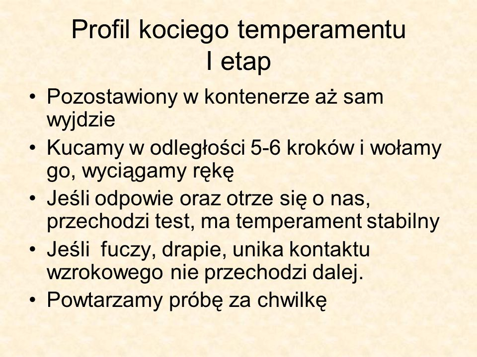 Profil kociego temperamentu I etap