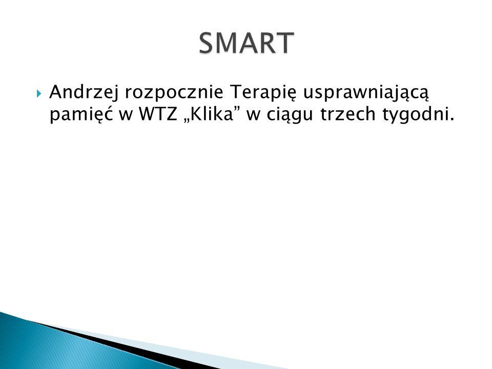 """SMART Andrzej rozpocznie Terapię usprawniającą pamięć w WTZ """"Klika w ciągu trzech tygodni."""